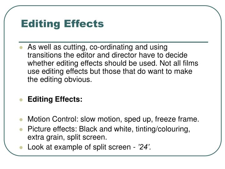 Editing Effects