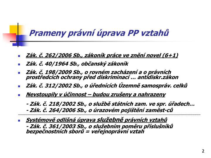 Prameny právní úprava PP vztahů
