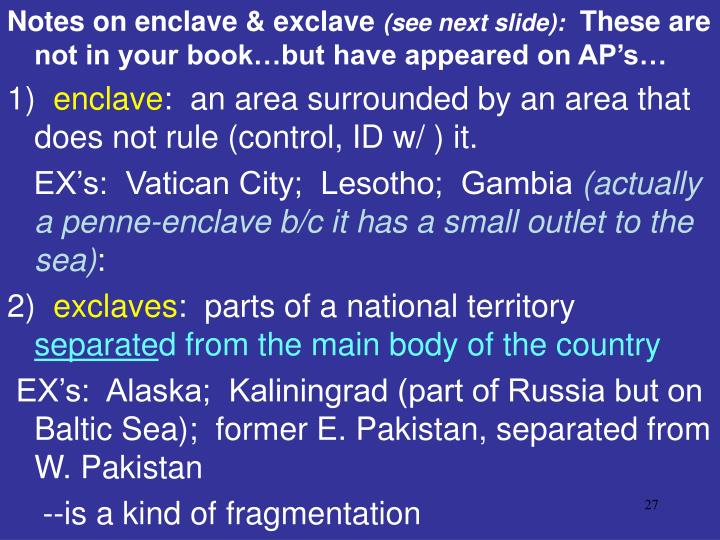 Notes on enclave & exclave