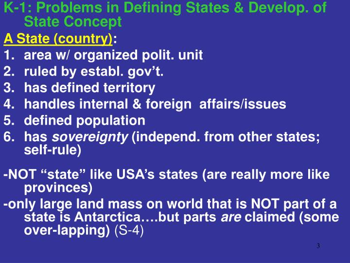 K-1: Problems in Defining States & Develop. of State Concept