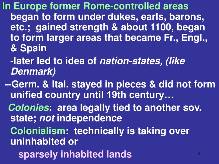 In Europe former Rome-controlled areas