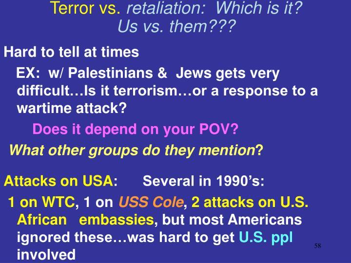 Terror vs.
