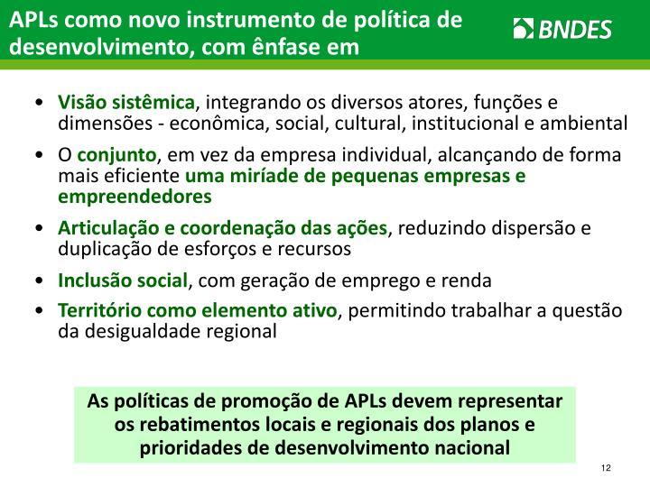 APLs como novo instrumento de política de desenvolvimento, com ênfase em