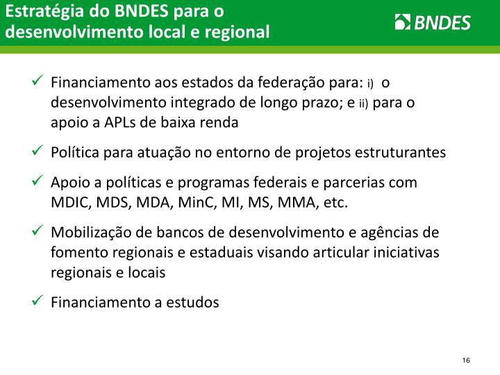 Estratégia do BNDES para o desenvolvimento local e regional