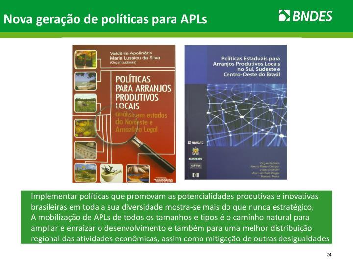 Implementar políticas que promovam as potencialidades produtivas e inovativas brasileiras em toda a sua diversidade mostra-se mais do que nunca estratégico.