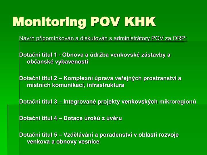 Monitoring POV KHK