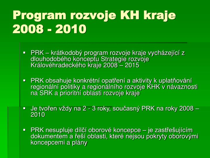 Program rozvoje KH kraje 2008 - 2010