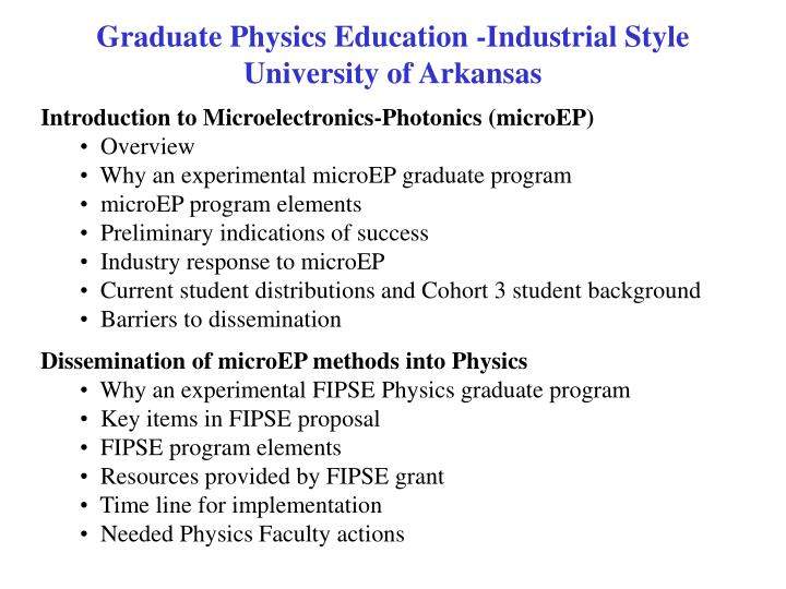 Graduate Physics Education -Industrial Style