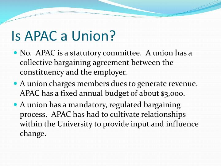 Is APAC a Union?