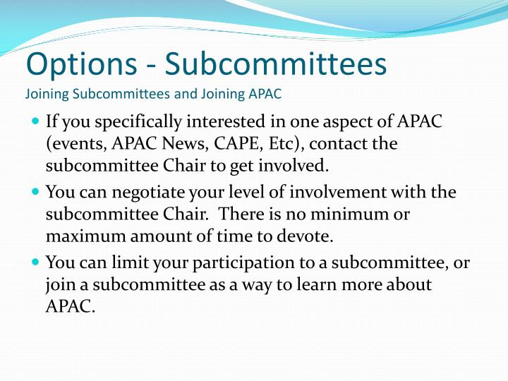 Options - Subcommittees