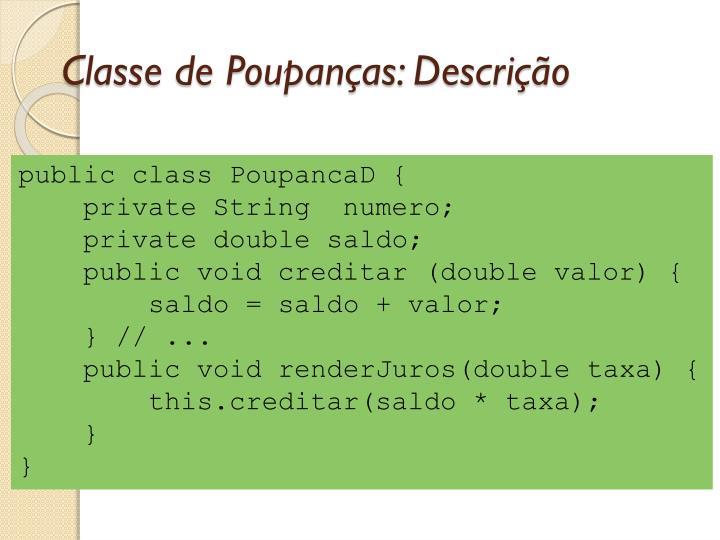 Classe de Poupanças: Descrição