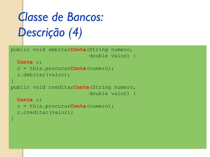 Classe de Bancos: