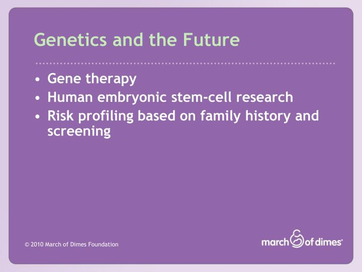 Genetics and the Future