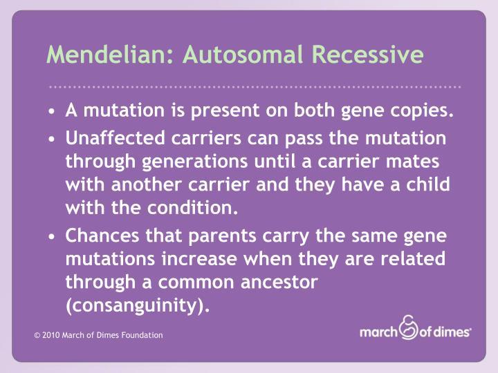 Mendelian: Autosomal Recessive