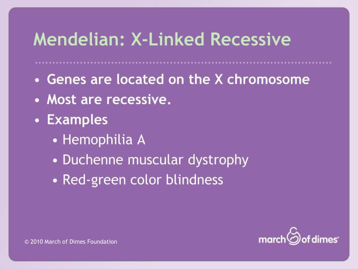 Mendelian: X-Linked Recessive