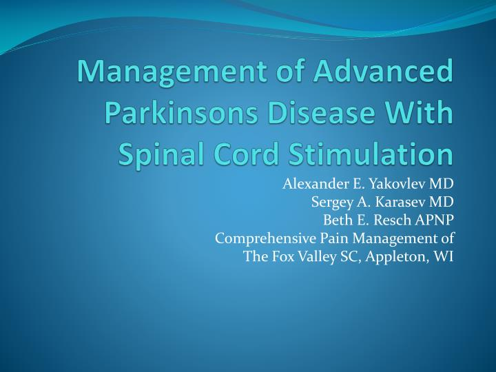Management of advanced parkinsons disease with spinal cord stimulation