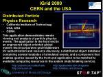 igrid 2000 cern and the usa