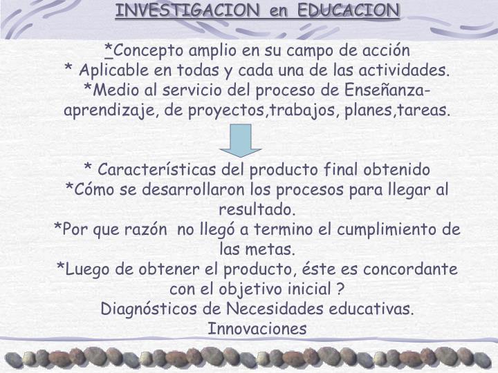INVESTIGACION  en  EDUCACION