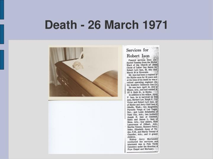 Death - 26 March 1971