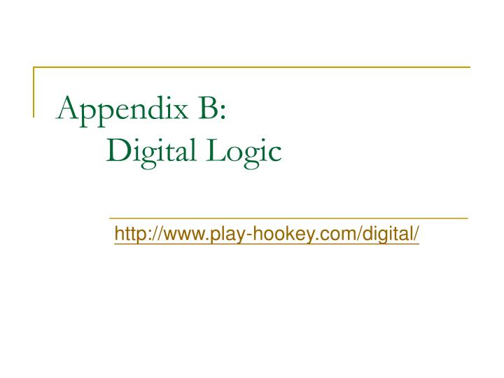 Appendix b digital logic