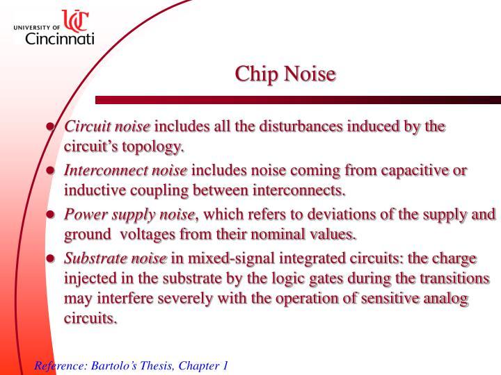 Chip Noise