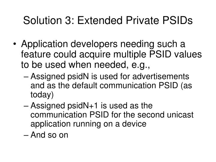 Solution 3: Extended Private PSIDs