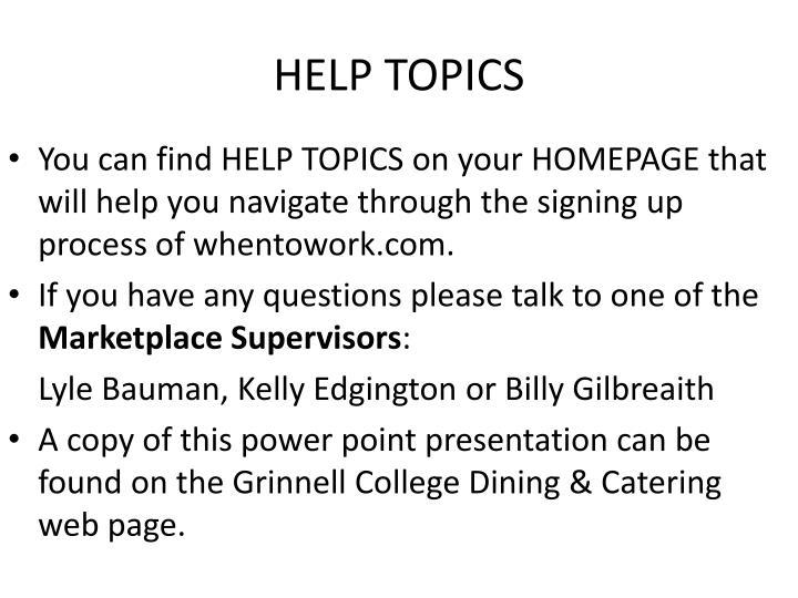 HELP TOPICS