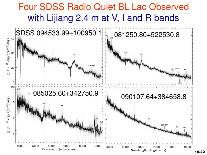 Four SDSS Radio Quiet BL Lac Observed
