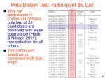 polarization test radio quiet bl lac