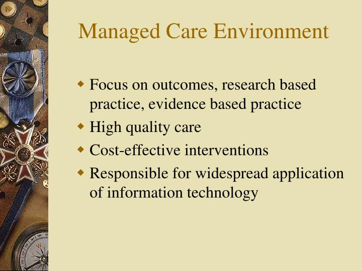 Managed Care Environment