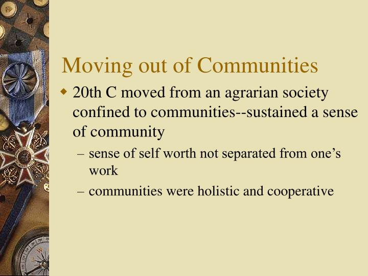 Moving out of Communities