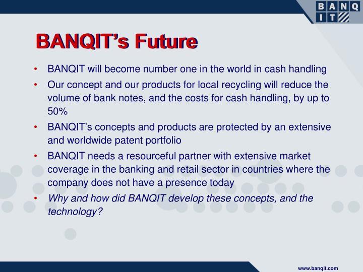 BANQIT's Future