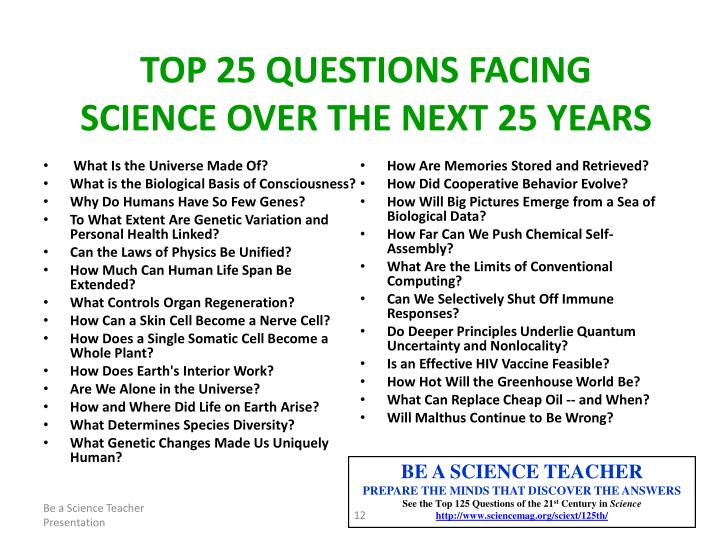Top 25 Questions Facing Science Over the Next 25 Years