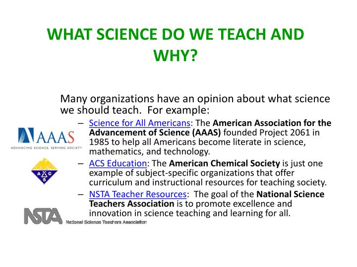 What Science Do We Teach and Why?