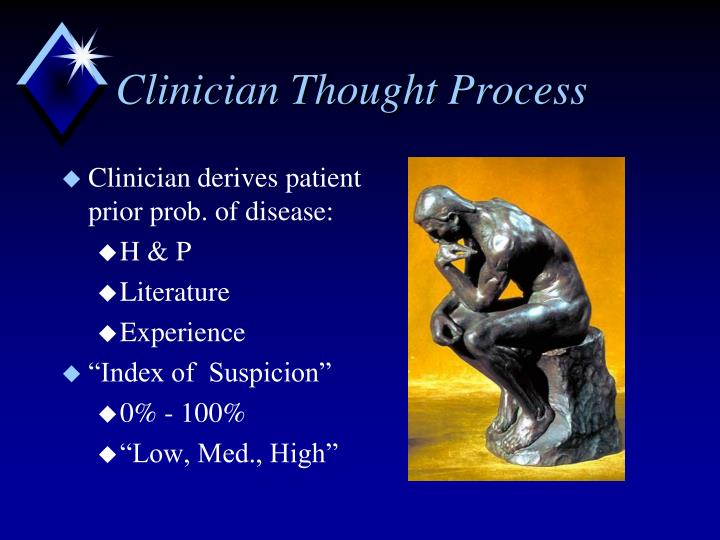 Clinician Thought Process