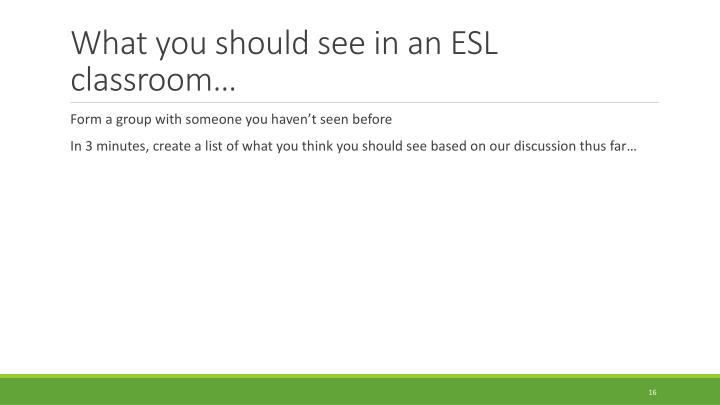 What you should see in an ESL classroom…