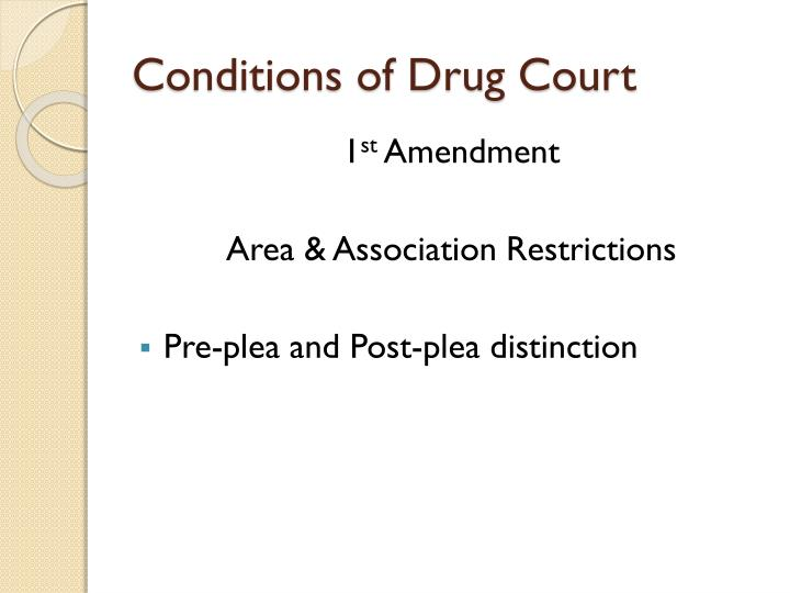 Conditions of Drug Court
