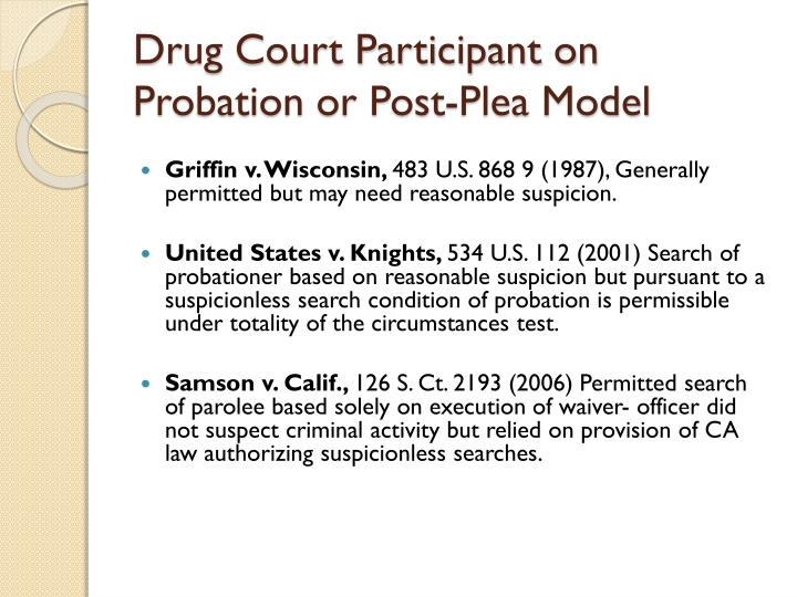 Drug Court Participant on Probation or Post-Plea Model