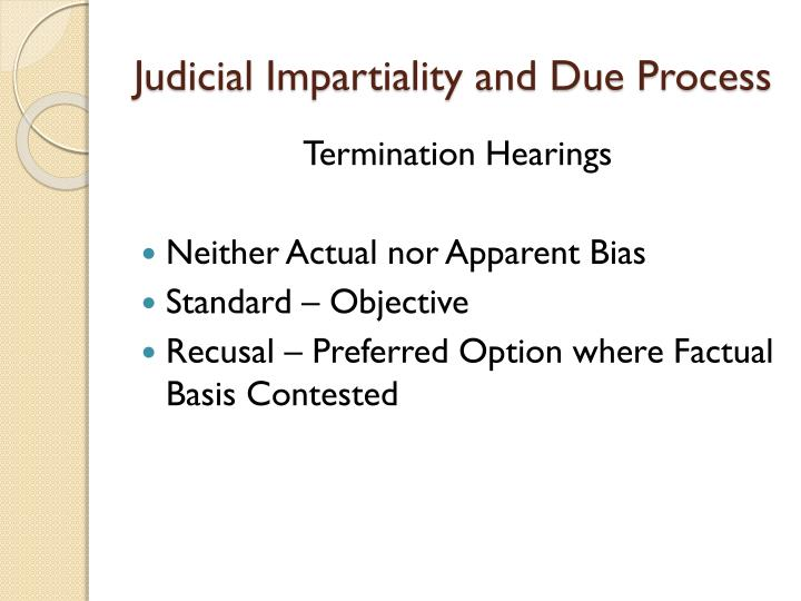 Judicial Impartiality and Due Process