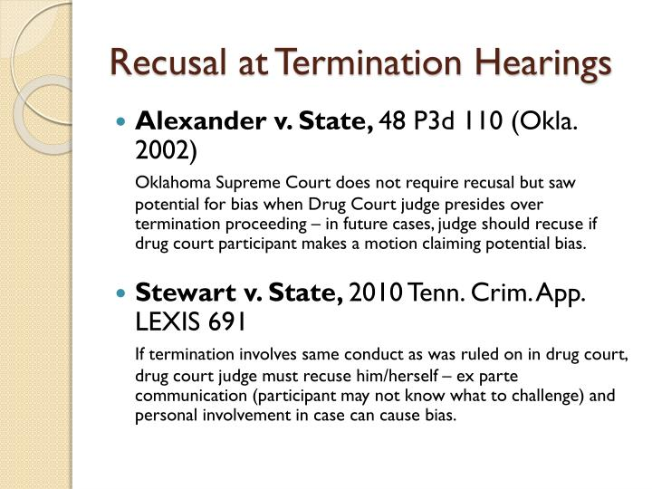 Recusal at Termination Hearings