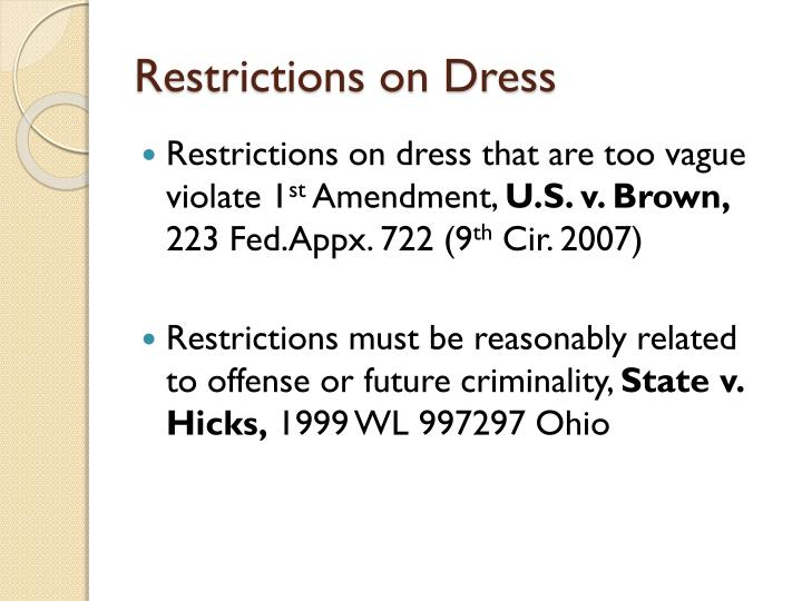 Restrictions on Dress