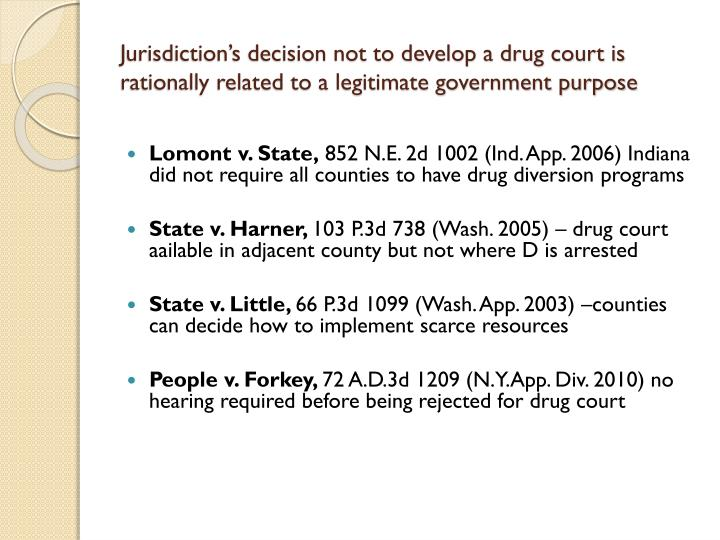 Jurisdiction's decision not to develop a drug court is rationally related to a legitimate government purpose