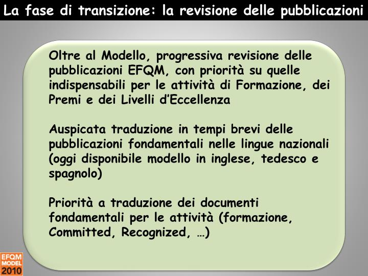 La fase di transizione: la revisione delle pubblicazioni