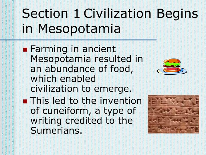 Section 1Civilization Begins in Mesopotamia