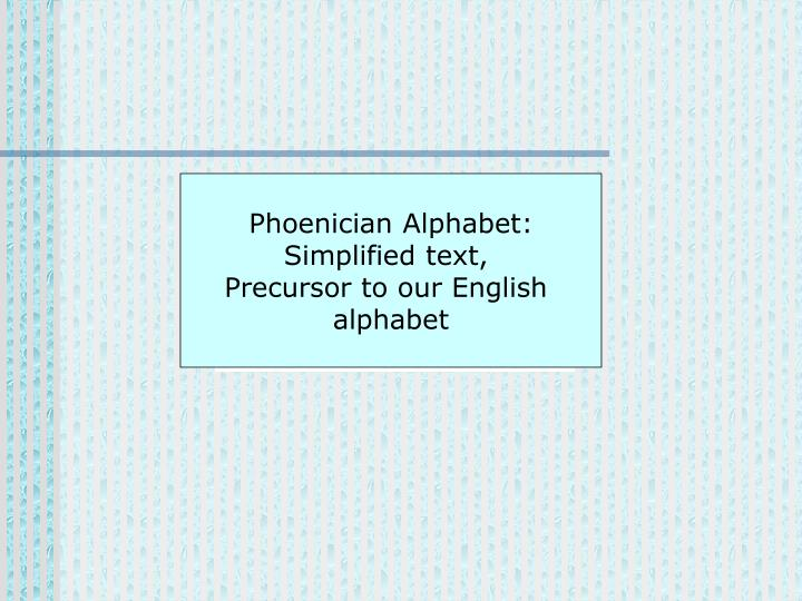 Phoenician Alphabet: