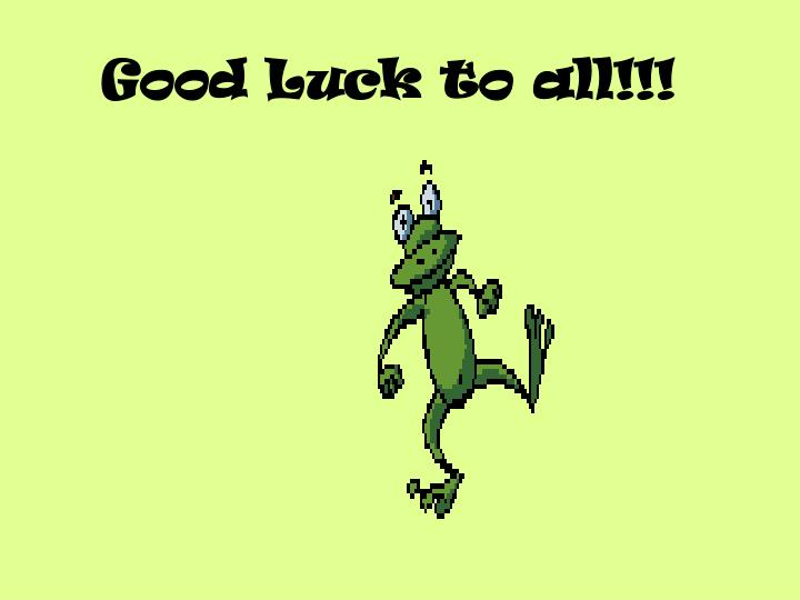 Good Luck to all!!!