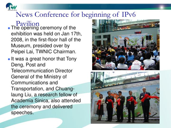 News Conference for beginning of IPv6 Pavilion
