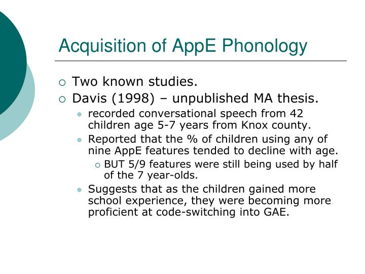 Acquisition of AppE Phonology