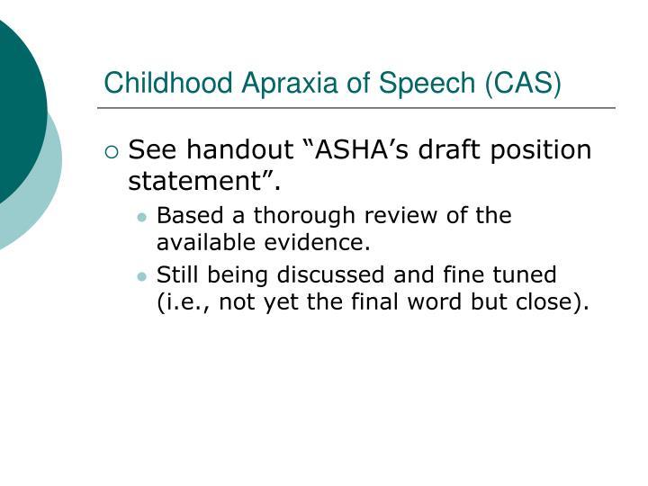 Childhood Apraxia of Speech (CAS)