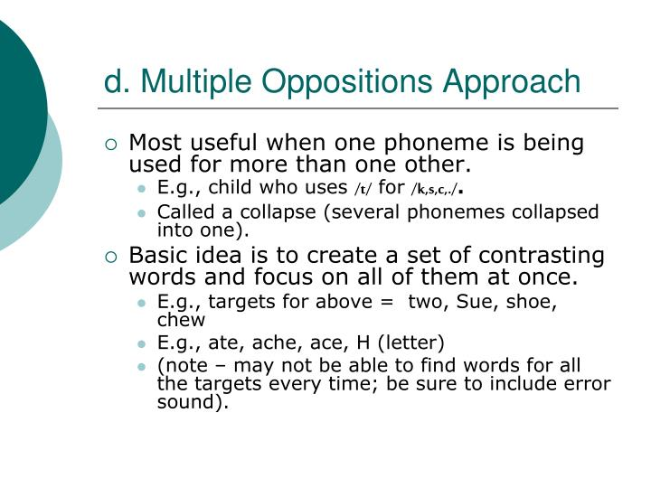 d. Multiple Oppositions Approach